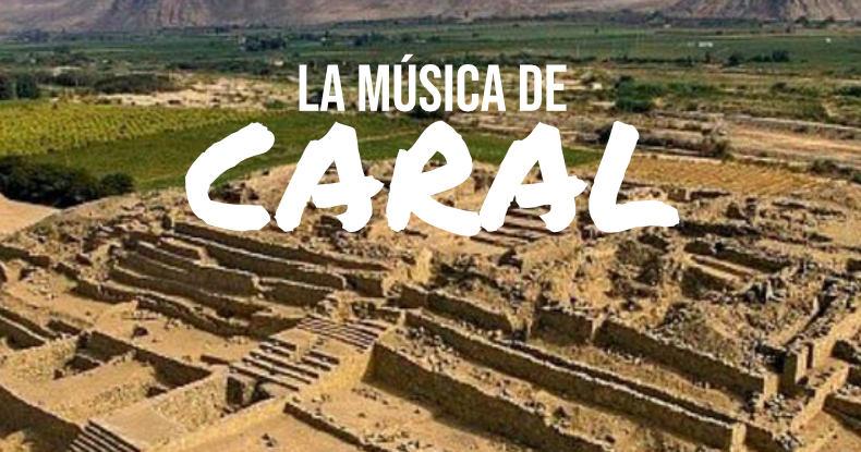 Música de la Cultura Caral
